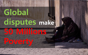 A STEP TOWARDS PEACE 50 millions Poverty : This is Because of Our Conflict.