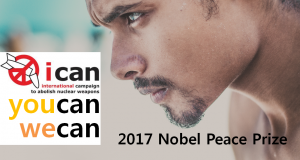 A STEP TOWARDS PEACE 2017 Nobel Peace Prize Why can ICAN win? United Nations Trump TPNW NPT Norwegian Nobel Committee Konstantin Kosachev Kim Jong-Un ICAN HWPL ground-breaking efforts Gandhi CTBT 2017 Nobel Peace Prize