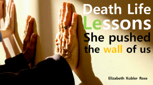 A STEP TOWARDS PEACE Death Life lessons teach you to be deeper stage 4 Lung cancer Life lessons Elisabeth Kubler-Ross depression denial Death Life lessons bargaining Anger acceptance.