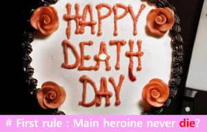 A STEP TOWARDS PEACE Happy death day to You : Break the Rules rule of horror movies Happy death day