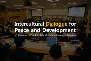 A STEP TOWARDS PEACE Intercultural Dialogue : Standing ovation at UN Headquarters United Nations UN Headquarters Standing ovation Legislate Peace Campaign Intercultural Dialogue HWPL DPCW