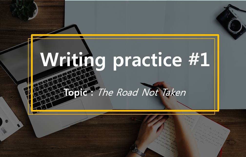 A STEP TOWARDS PEACE Writing practice :  The Road Not Taken #1 Writing practice The Road Not Taken Robert Frost Lotto friend essay