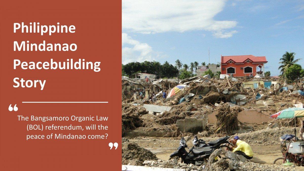 A STEP TOWARDS PEACE Philippine Mindanao Peacebuilding Story Philippine Peacebuilding Philippine Mindanao Peacebuilding