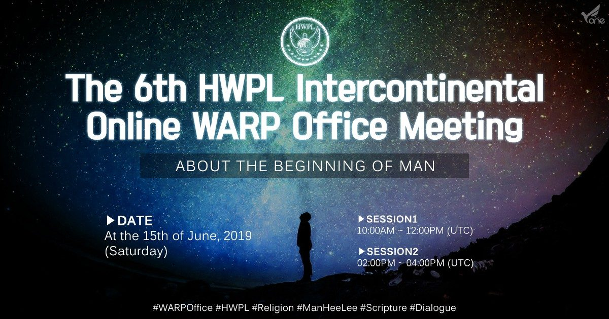 A STEP TOWARDS PEACE The 6th HWPL Intercontinental Online WARP Office Meeting #1 Zoroastrian WARPOffice Sikh Scripture Religion Muslim Manheelee man hee lee hwpl Man Hee Lee biography HWPL Intercontinental WARP Office Meeting HWPL Dialogue Christian