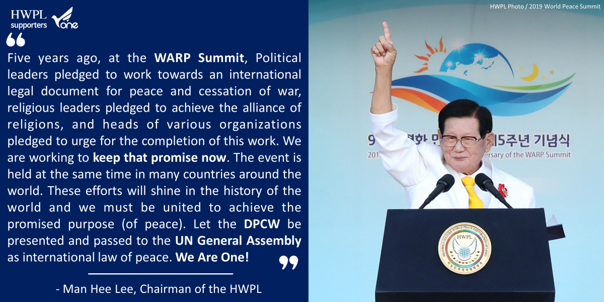 A STEP TOWARDS PEACE The Chairman Man Hee Lee Quotes #14 WARPsummit2019 Together_Peace manheelee peace leader Man Hee Lee Quotes Man Hee Lee Peace Quotes man hee lee peace education Man Hee Lee Peace Biography man hee lee hwpl man hee lee dpcw Man Hee Lee biography hwpl man hee lee hwpl dpcw HWPL DPCW 2019WorldPeaceSummit #LegislatePeace
