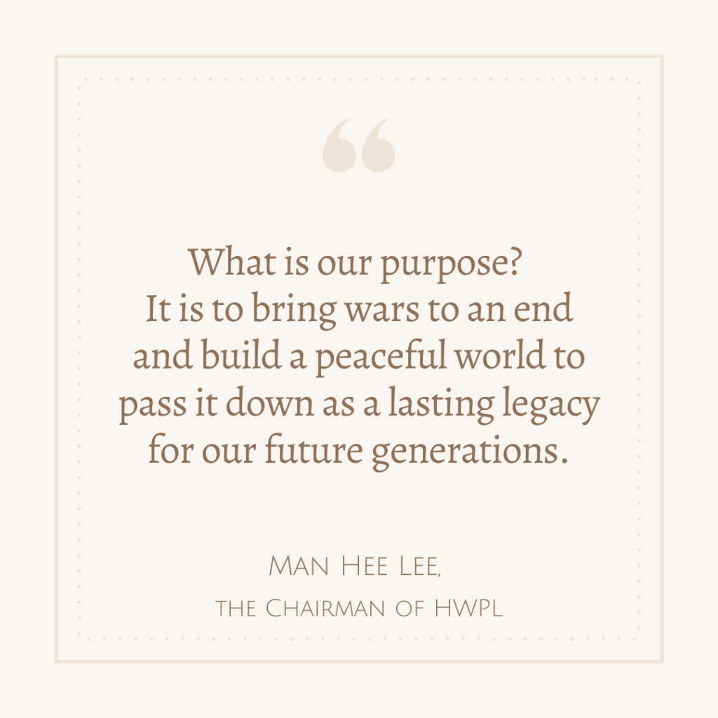 A STEP TOWARDS PEACE Man Hee Lee Quotes: 7th HWPL World Peace Summit WARPsummit_7th Replay Peace manheelee peace quotes Manheelee DPCW 918 WARP Summit 2021 HWPL World Peace Summit